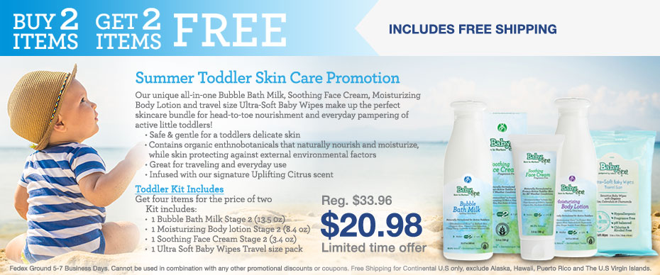 Summer 2017 Toddler Skin Care Promotion - Buy two Items Get two FREE
